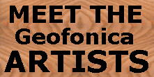 Meet the Geofonica® Artists